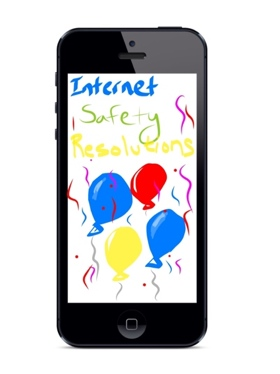 New Years Internet Safety Resolutions